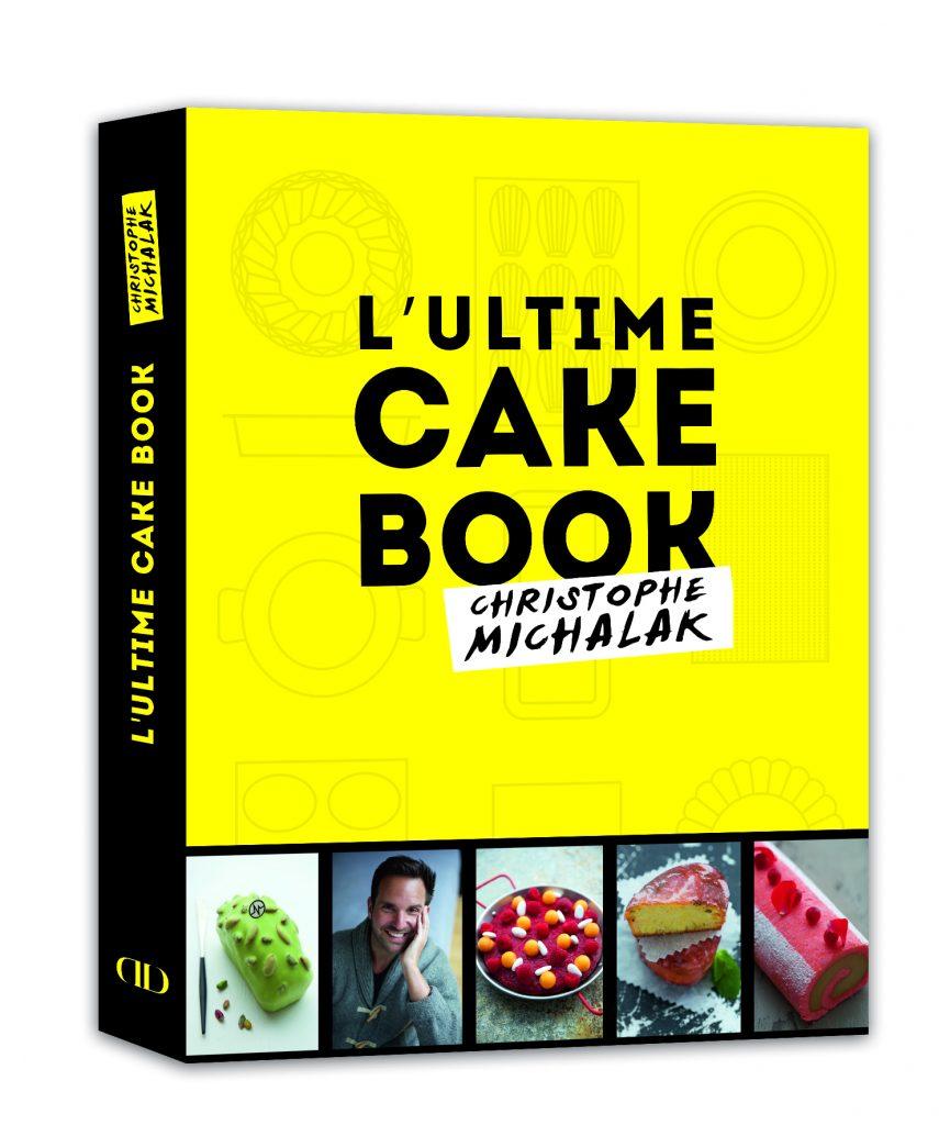 Couverture_3D_L_ultime_cake_book_Christophe_Michalak