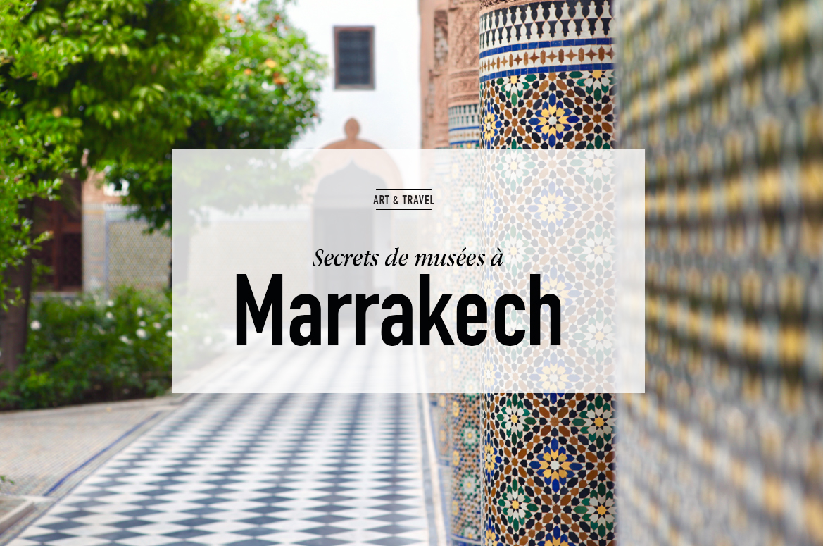 MUSEES MARRAKECH