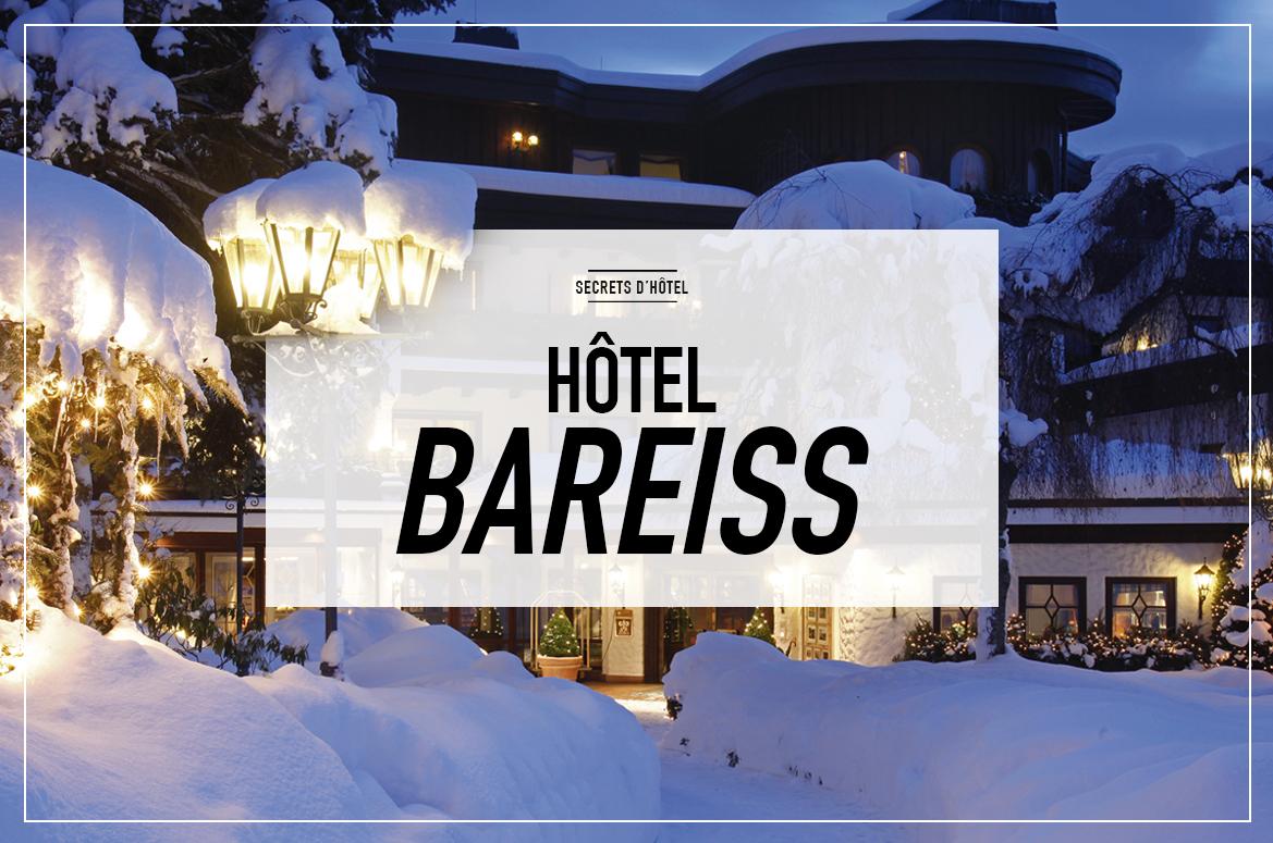 #HOTEL BAREISS